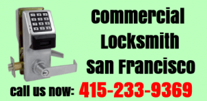 Call 415-233-9369 - SF commercial locksmiths